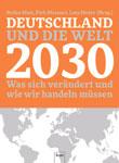 Dirk Messner, Lutz Meyer et al .: Germany and the World 2030