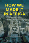 Jaco Maritz: How we made it in Africa: Learn from the stories of 25 entrepreneurs, Maritz Africa 2018, 258 pages, EUR 17,37